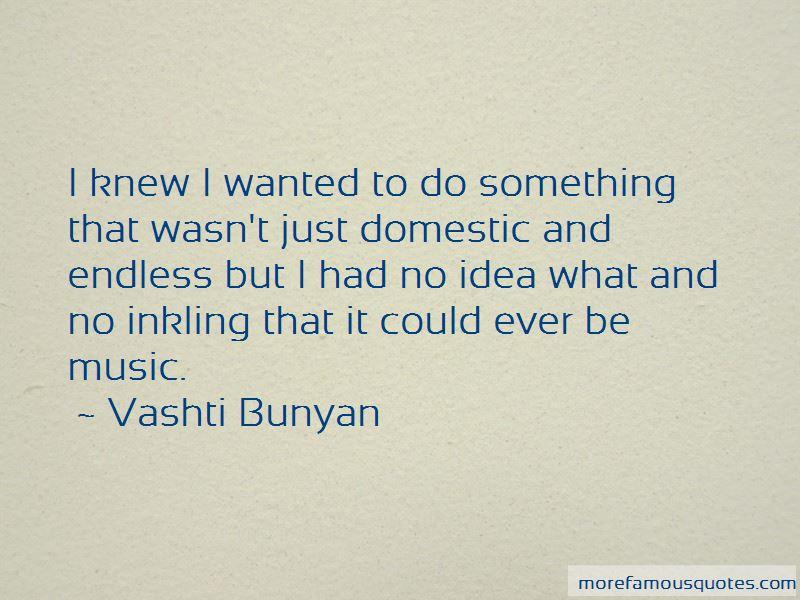 Vashti Bunyan Quotes