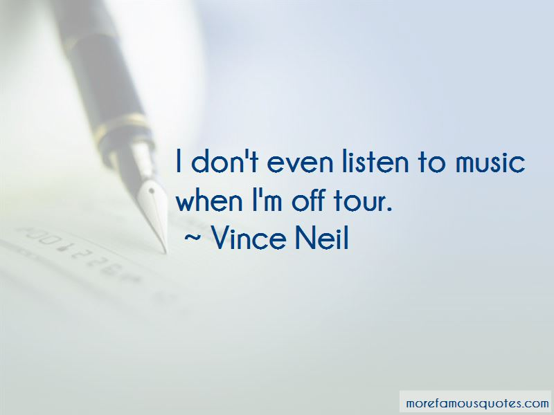 Vince Neil Quotes Pictures 4
