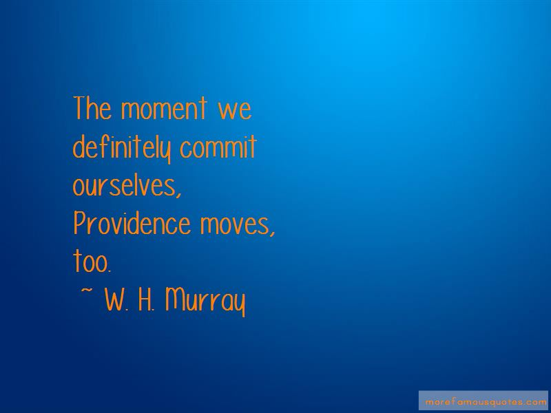 W. H. Murray Quotes Pictures 3