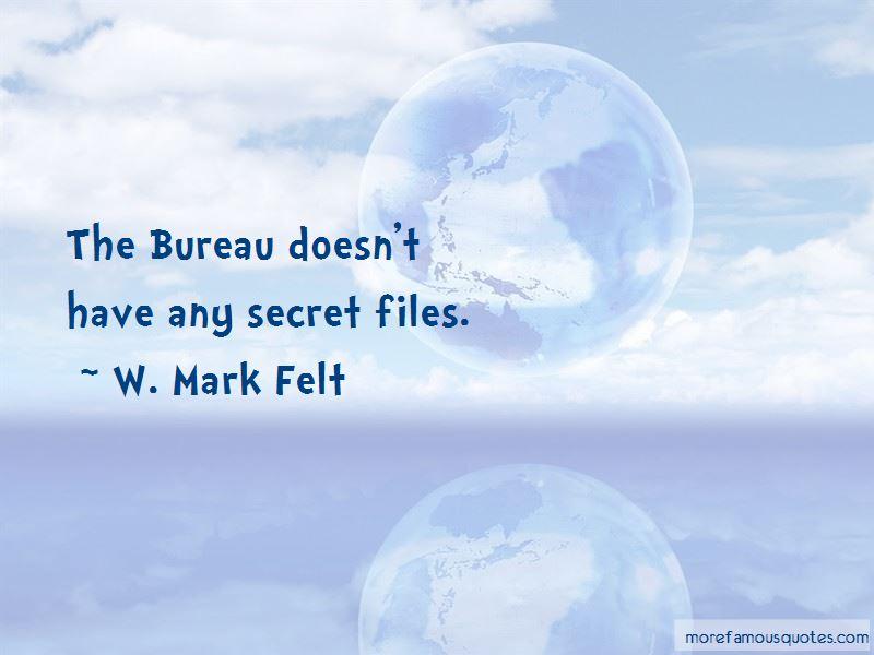 W. Mark Felt Quotes