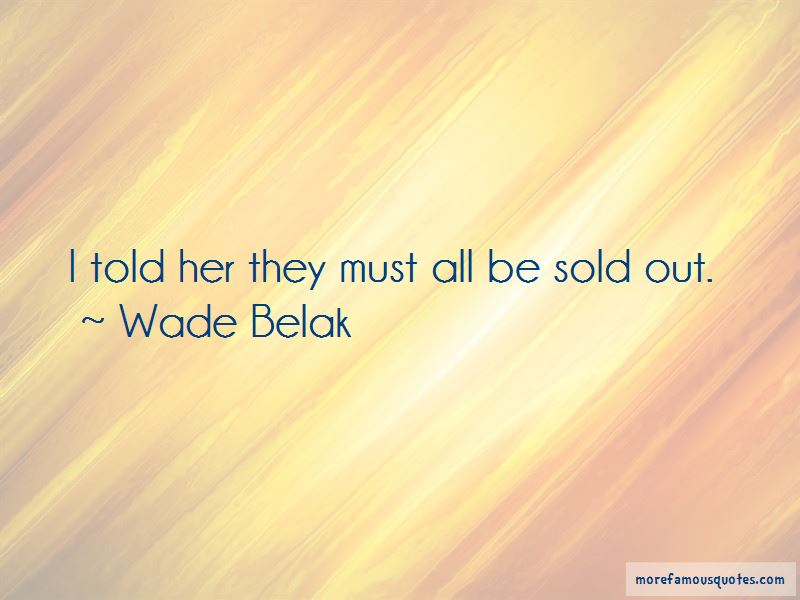 Wade Belak Quotes Pictures 2