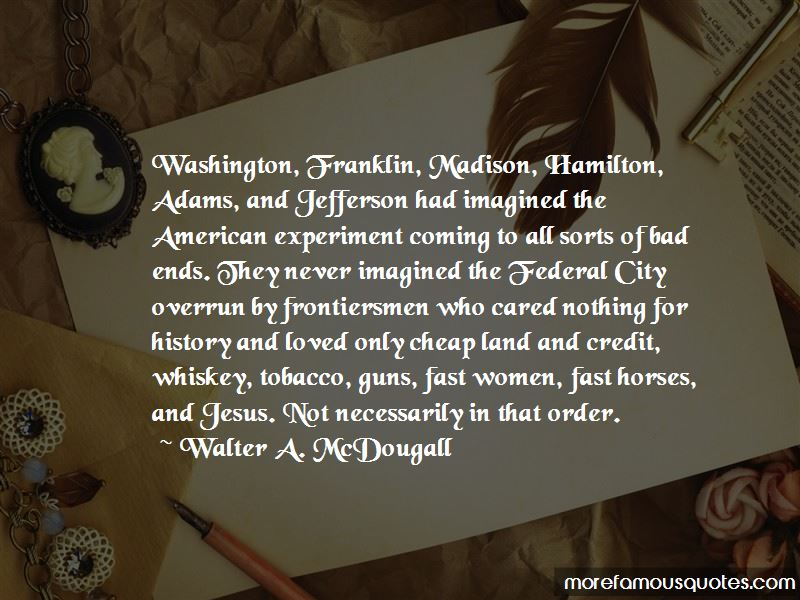 Walter A. McDougall Quotes Pictures 2