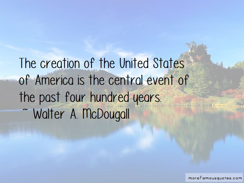 Walter A. McDougall Quotes Pictures 3
