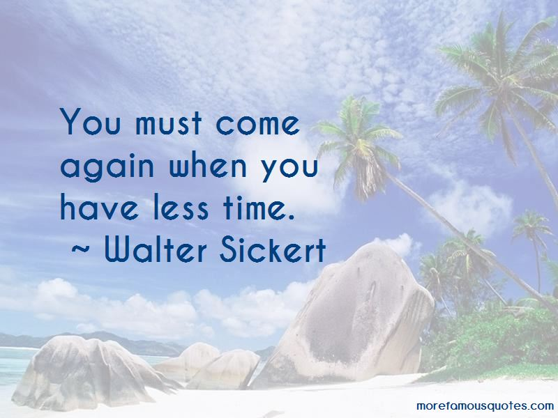 Walter Sickert Quotes Pictures 4