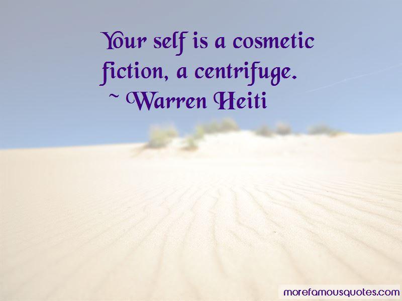 Warren Heiti Quotes Pictures 4