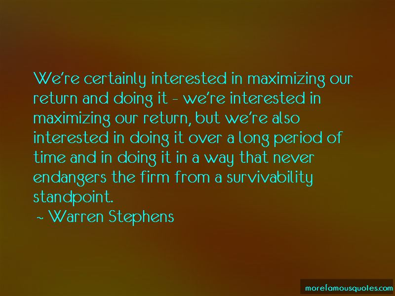 Warren Stephens Quotes Pictures 4