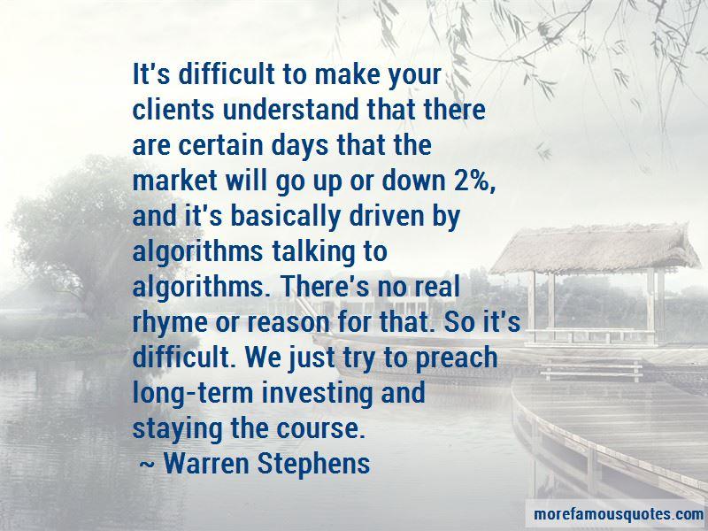 Warren Stephens Quotes