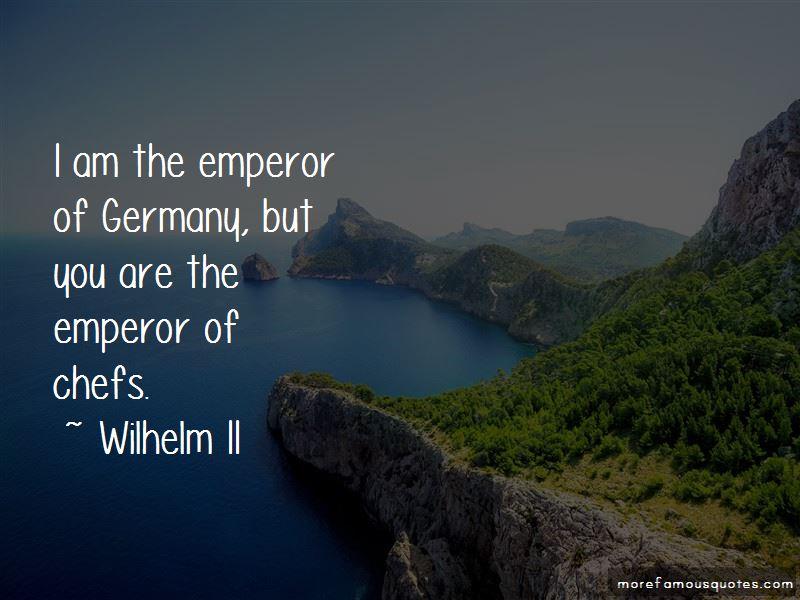 Wilhelm II Quotes Pictures 2