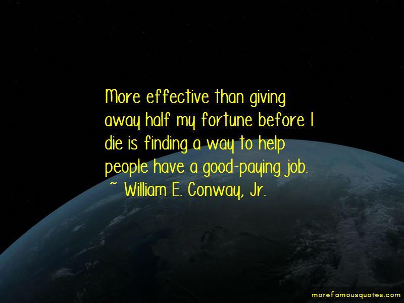 William E. Conway, Jr. Quotes Pictures 4