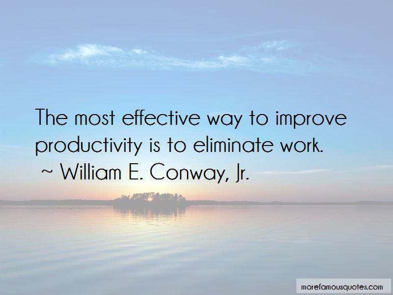 William E. Conway, Jr. Quotes