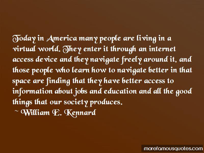 William E. Kennard Quotes Pictures 3