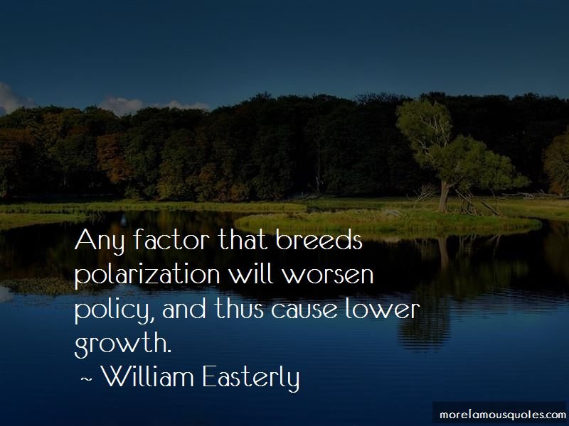 William Easterly Quotes Pictures 3
