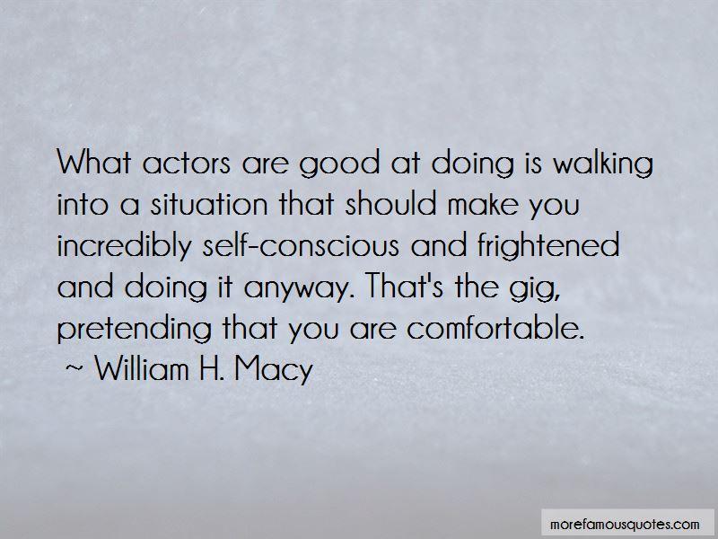 William H. Macy Quotes Pictures 4