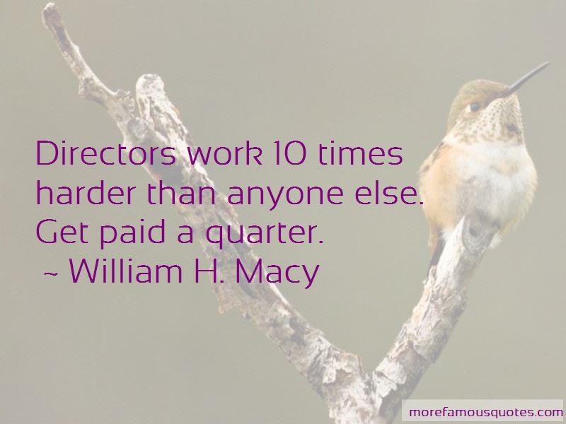 William H. Macy Quotes