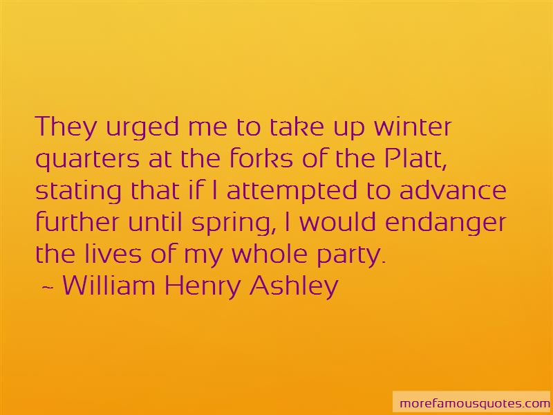 William Henry Ashley Quotes Pictures 3