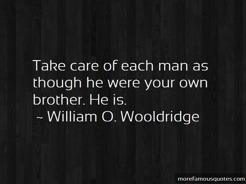 William O. Wooldridge Quotes Pictures 2