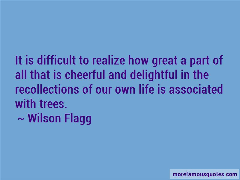 Wilson Flagg Quotes