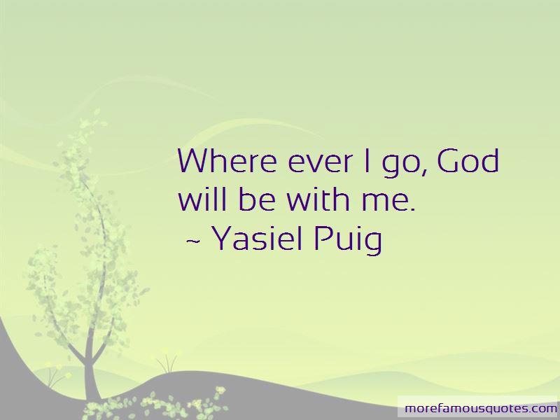 Yasiel Puig Quotes