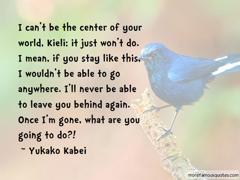 Yukako Kabei Quotes