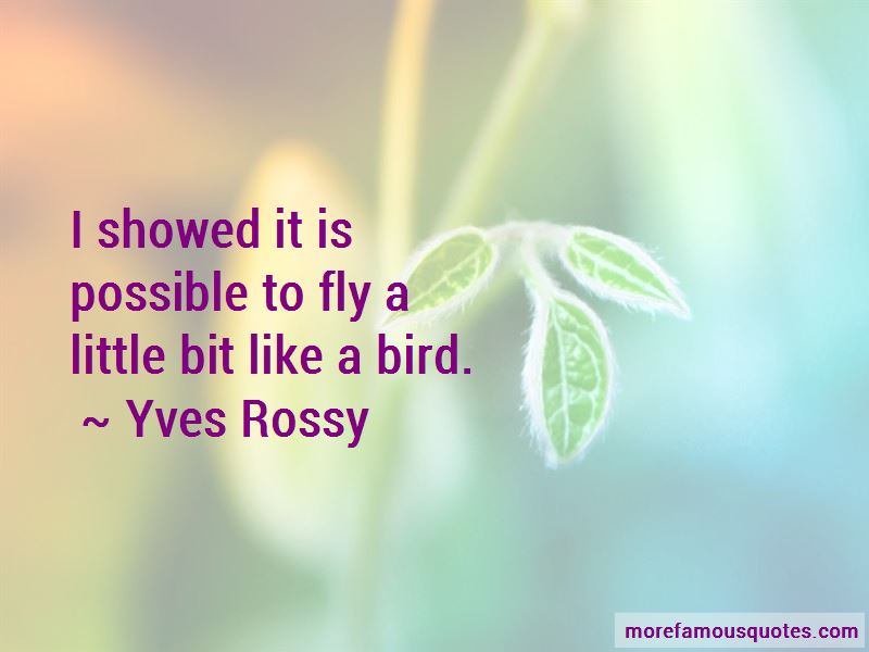 Yves Rossy Quotes Pictures 2