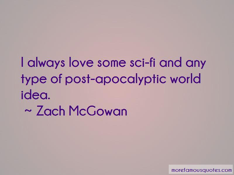 Zach McGowan Quotes Pictures 4