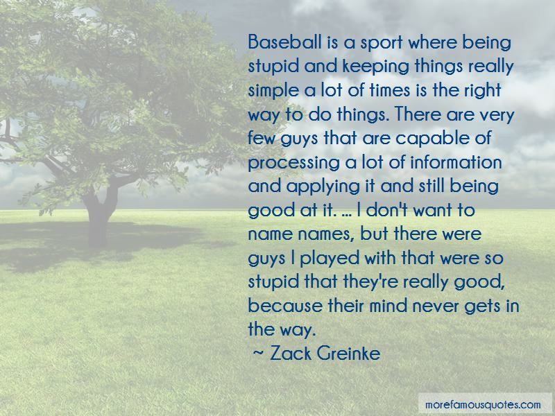 Zack Greinke Quotes Pictures 2