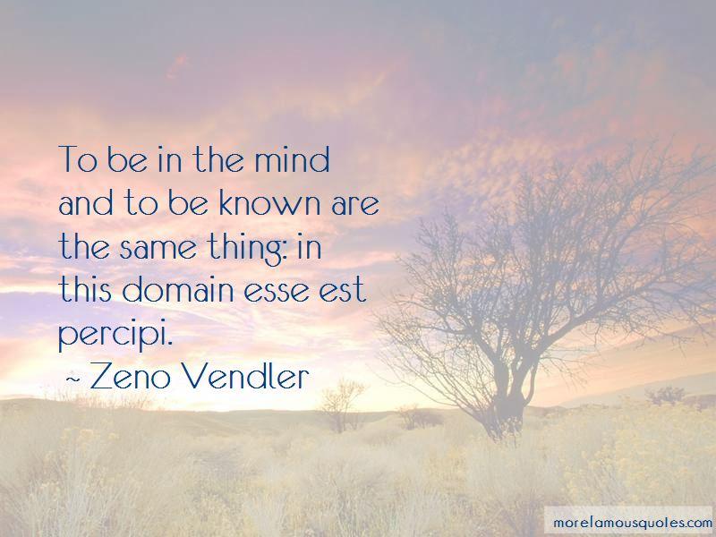 Zeno Vendler Quotes