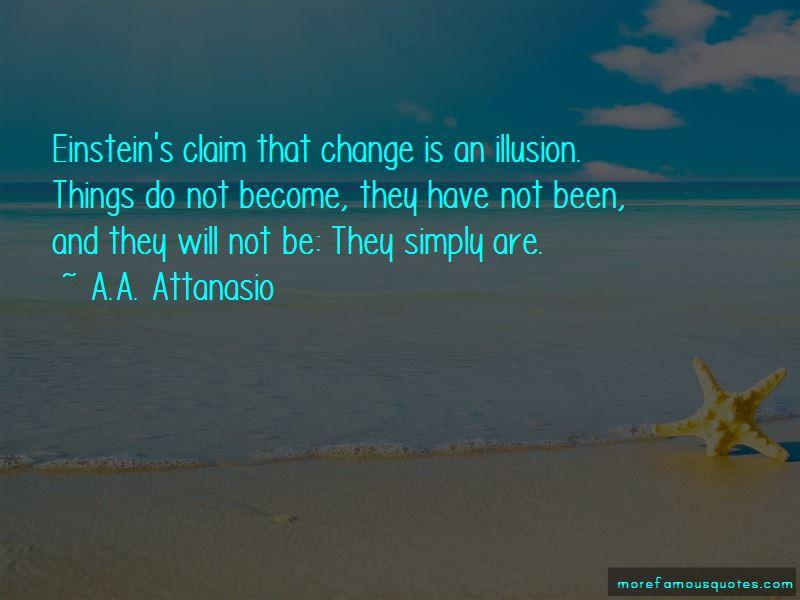 A.A. Attanasio Quotes