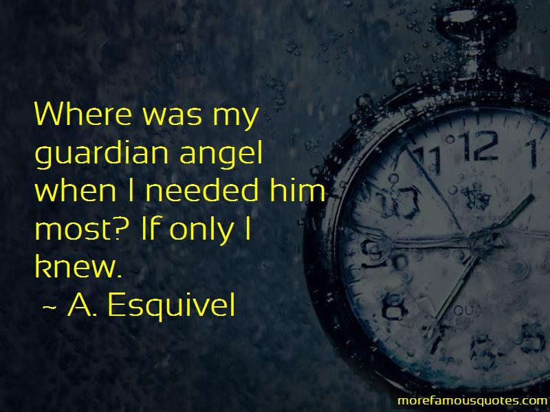 A. Esquivel Quotes