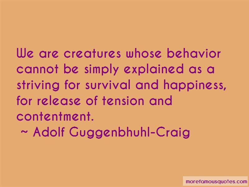 Adolf Guggenbhuhl-Craig Quotes Pictures 3
