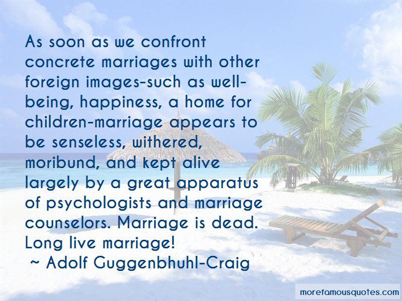 Adolf Guggenbhuhl-Craig Quotes
