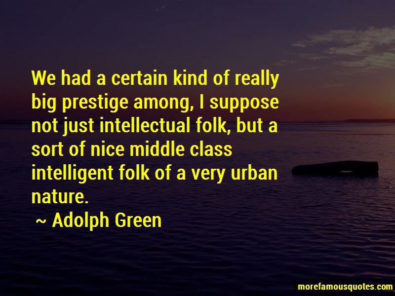 Adolph Green Quotes Pictures 3