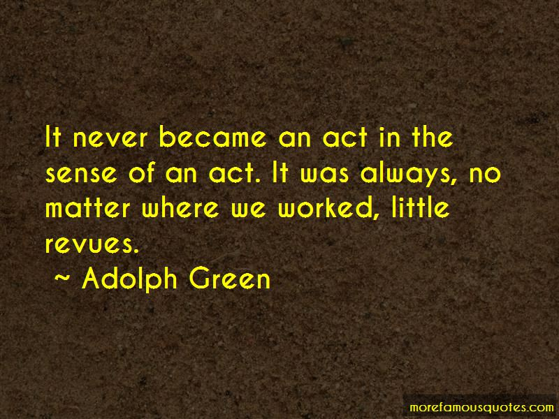 Adolph Green Quotes Pictures 4