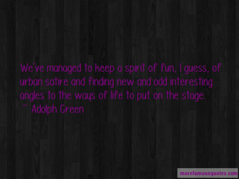 Adolph Green Quotes