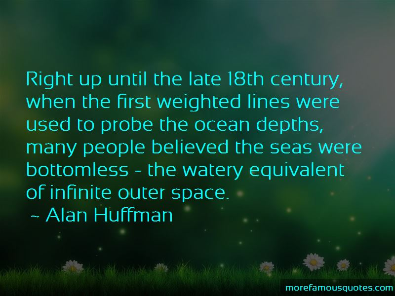 Alan Huffman Quotes Pictures 4