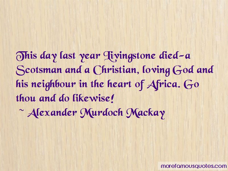 Alexander Murdoch Mackay Quotes Pictures 2