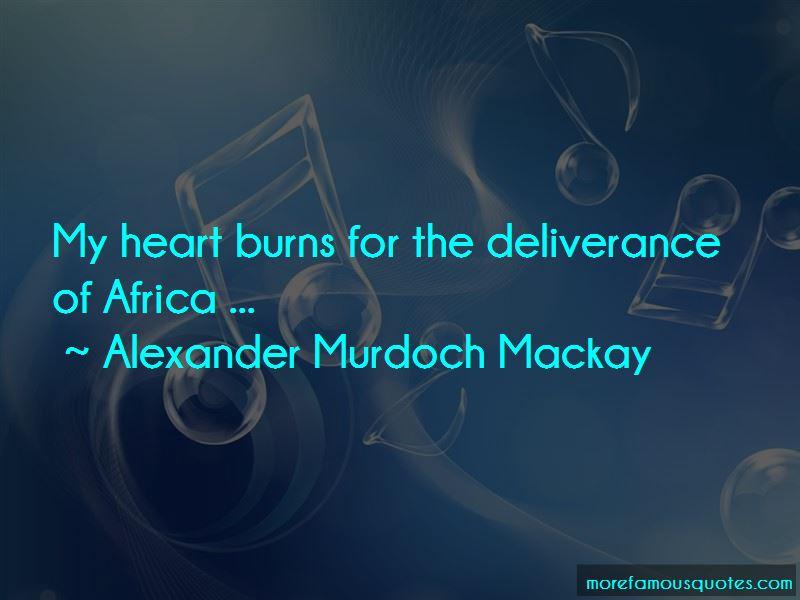 Alexander Murdoch Mackay Quotes Pictures 3