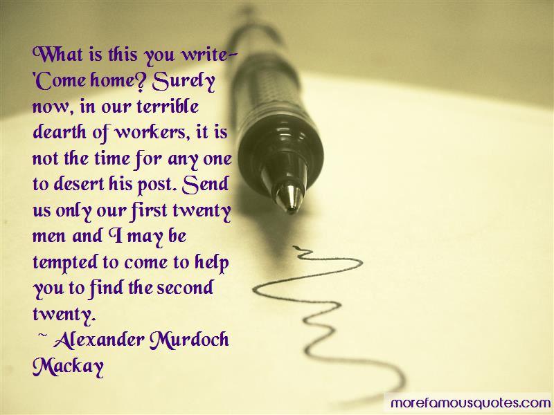Alexander Murdoch Mackay Quotes Pictures 4