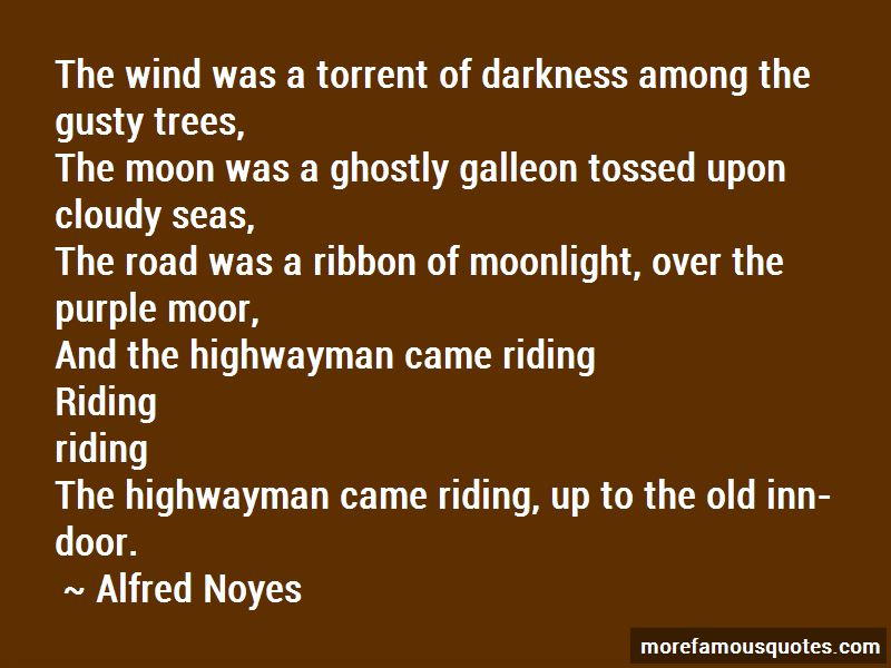 Alfred Noyes Quotes Pictures 2