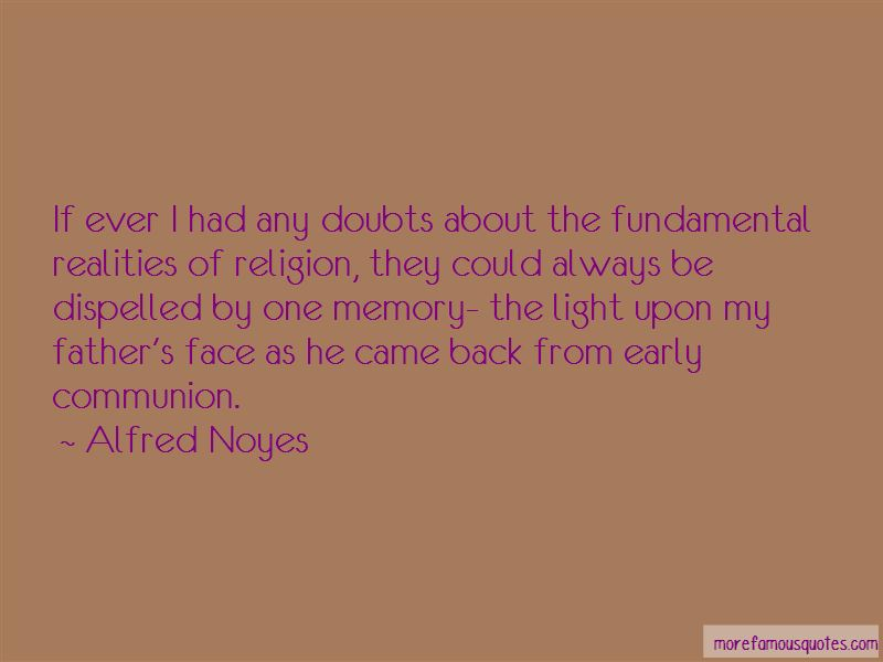 Alfred Noyes Quotes Pictures 3