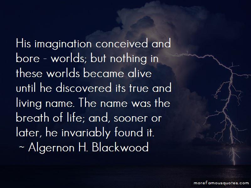 Algernon H. Blackwood Quotes Pictures 2