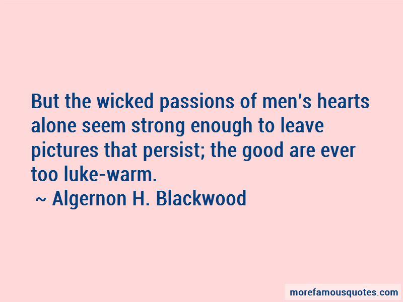 Algernon H. Blackwood Quotes Pictures 3