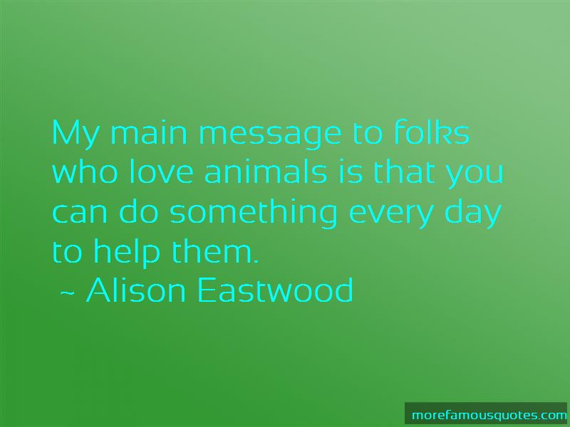 Alison Eastwood Quotes Pictures 2