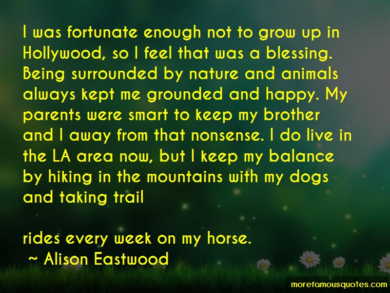 Alison Eastwood Quotes Pictures 3