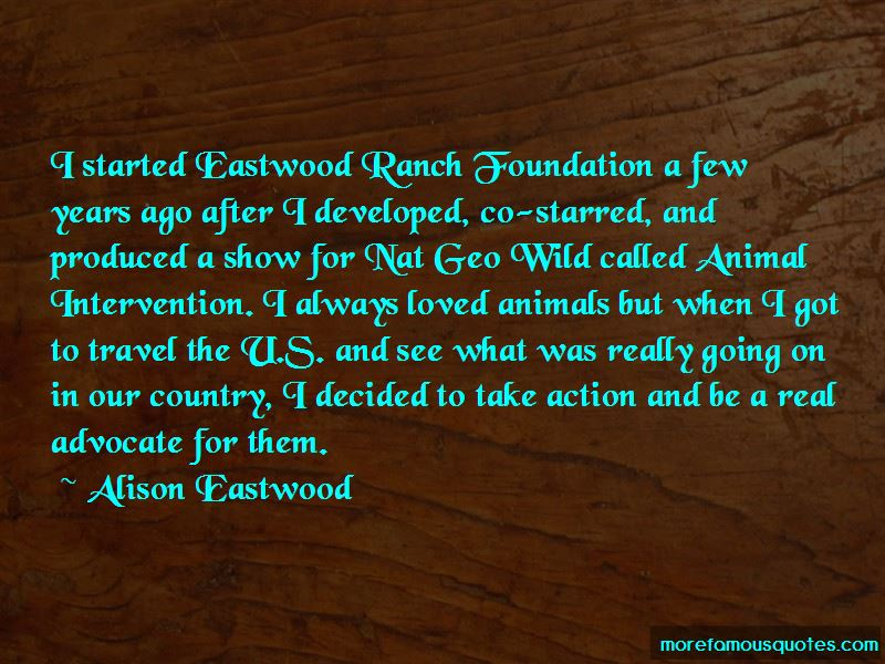 Alison Eastwood Quotes