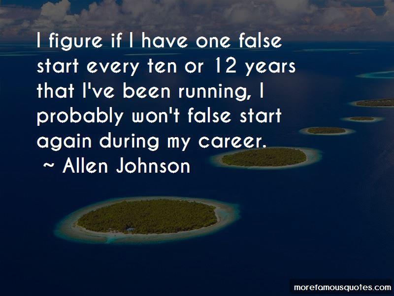 Allen Johnson Quotes Pictures 4