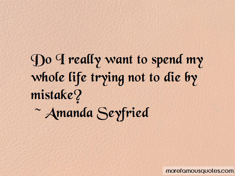 Amanda Seyfried Quotes Pictures 3