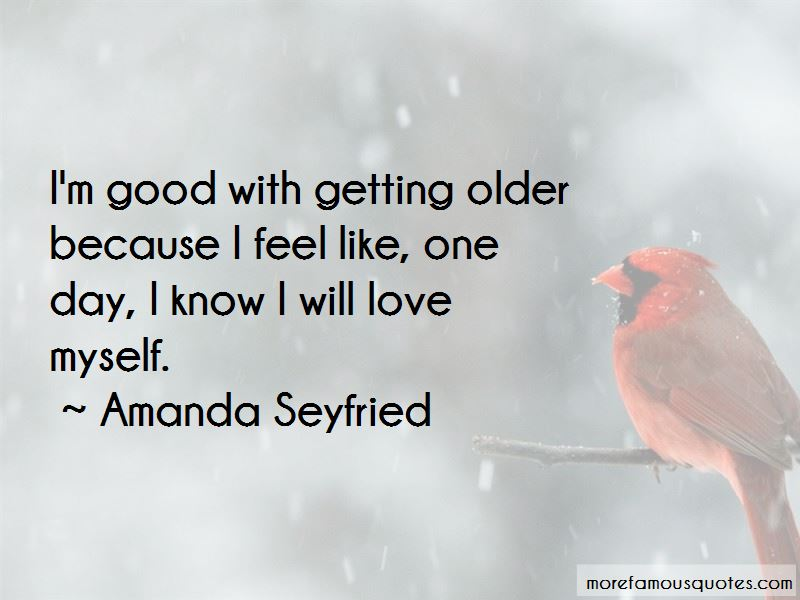 Amanda Seyfried Quotes Pictures 4