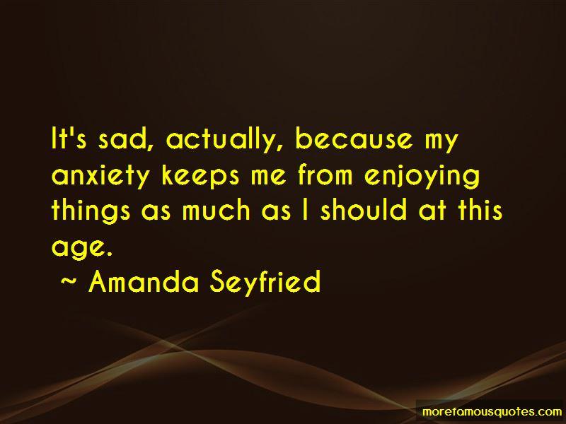 Amanda Seyfried Quotes