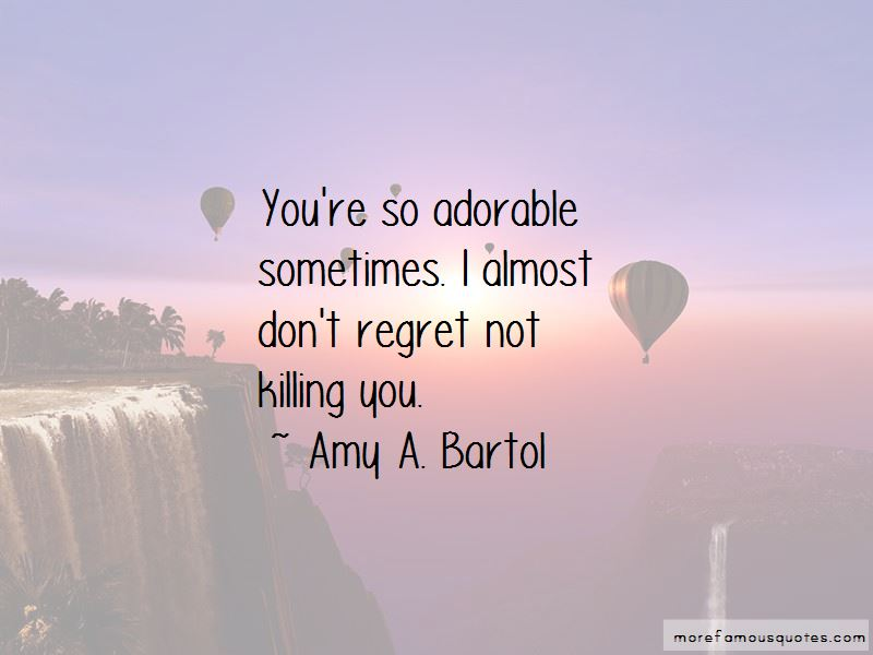 Amy A. Bartol Quotes Pictures 2